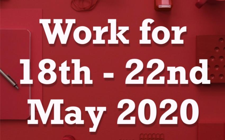 Work 18th - 22nd May